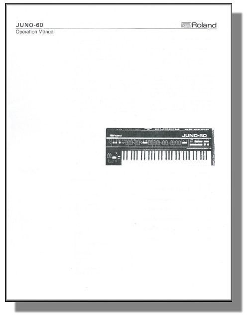 ROLAND JUNO-60 OWNER'S MANUAL - JUNO 60 JUNO60 - First Class Shipping!