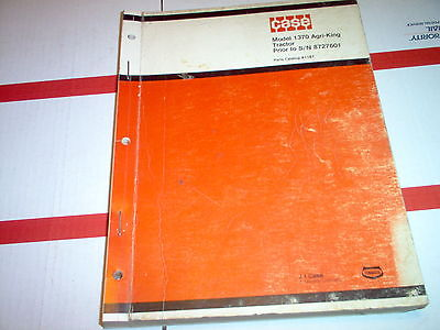 1370 Agri-King Case Tractor Parts Catalog  (Original) Prior to S/N 8727601