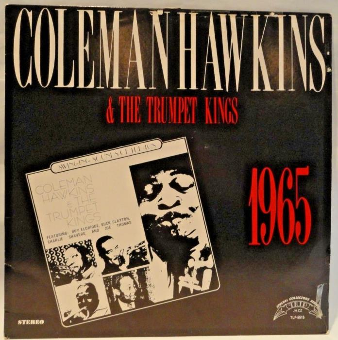 CLEAN COPY COLEMAN HAWKINS & THE TRUMPET KINGS, TLP-5515, VGC+, ORIGINAL SLEEVE