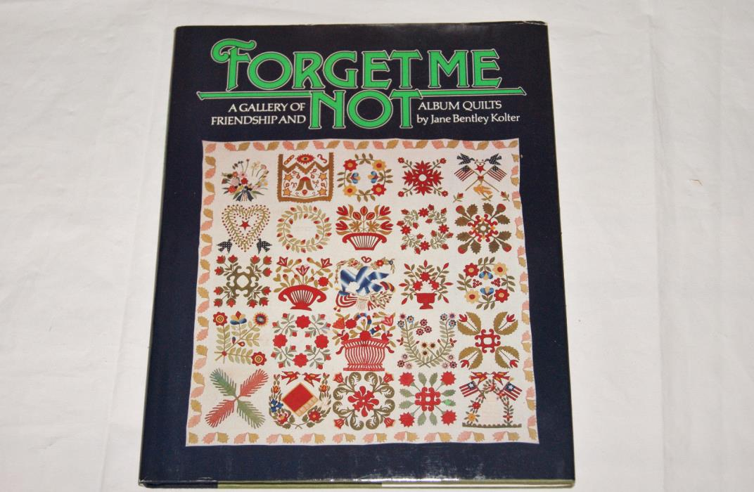 Quilt Book - Forget Me Not Quilts Gallery - NOS - 1985 - History Reference