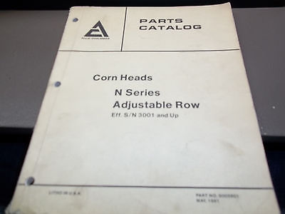 Allis Chalmers Corn Heads N Series Adjustable Row Parts Catalog