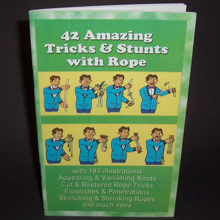 42 Amazing Tricks Stunts with Rope - Magic Book - Cut & Restored