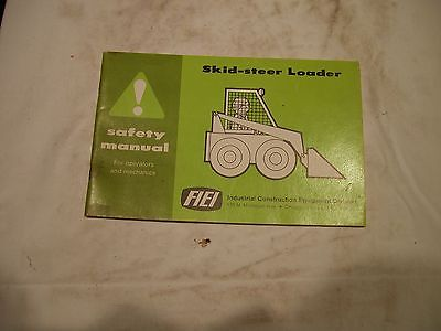 FIEI Skid Steer Loader Safety operators manual Industrial Construction Equipment