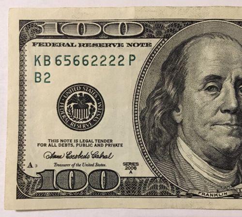 $100 Dollar Bill -Series 2006 A Fancy Serial Number: KB 65662222 P