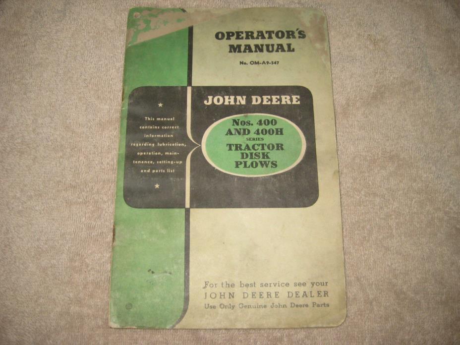 John Deere 400 & 400H Tractor Disk Plow Operators Manual