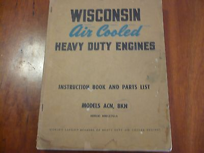WISCONSIN AIR COOLED HEAVY DUTY ENGINES MANUAL .ISSUE MM 270 A MODEL ACN BKN