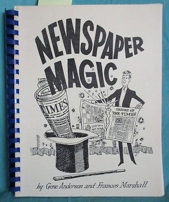 Newspaper Magic;  Classic Torn and Restored Newspaper Routines  Magician Book