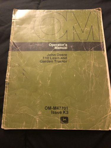 John Deere 110 Lawn and Garden Tractor Operator's Manual      OM-M47701 Issue K3