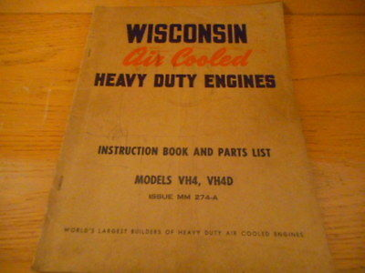 WISCONSIN AIR COOLED ENGINES VH4/VH4D AIR COOLED ENGINES INSTRUCTIONS/PARTS LIST