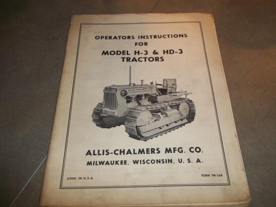 ALLIS-CHALMERS Model H-3 & HD-3 Tractors Crawlers Owner's Operator's Manual