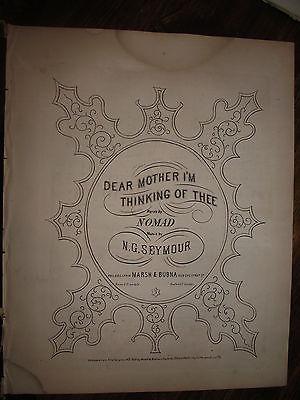 1866 CIVIL WAR ERA SHEET MUSIC ~ DEAR MOTHER I AM THINKING OF THEE