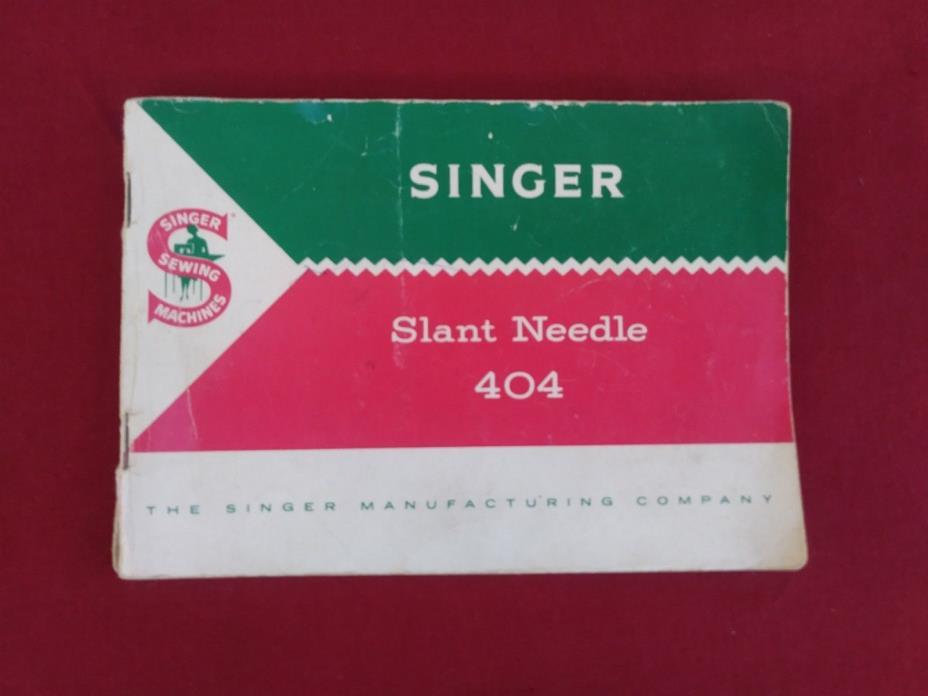 SINGER 404 SEWING MACHINE MANUAL