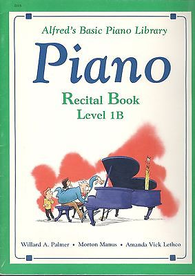 Alfred Basic Piano Recital Book Level 1B : Camptown Races Gift To Be Simple