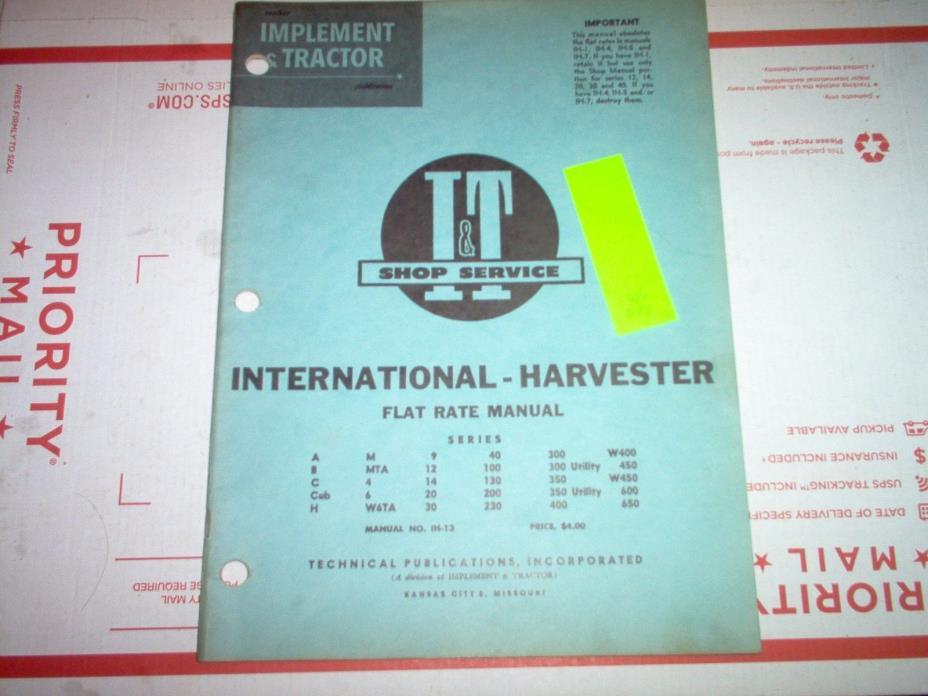 A B C Cub H M MTA F12 F14 F20 100 300 350 400 450 International Flat Rate Manual