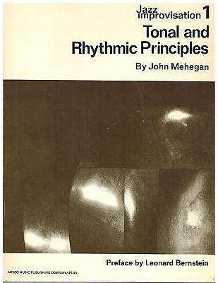 Jazz Improvisation 1: Tonal and Rhythmic Principles by John Mehegan 1976