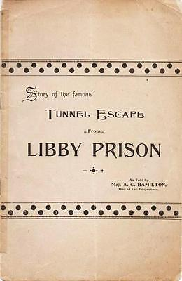 How Yankees escaped the Confederate Libby Prison -- Told by a Union Officer
