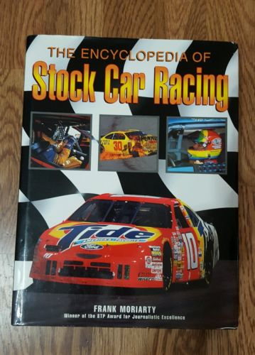 The Encyclopedia of Stock Car Racing by Frank Moriarty