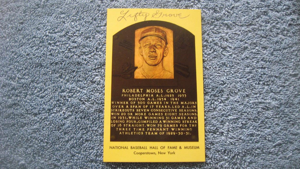 Autographed Lefty Grove baseball yellow hall of fame plaque postcard.