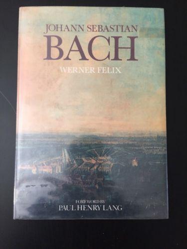 Johann Sebastian Bach Werner Felix