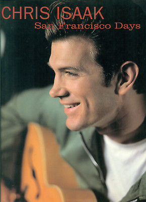 Chris Isaak songbook SAN FRANCISCO DAYS sheet music song book Piano Guitar