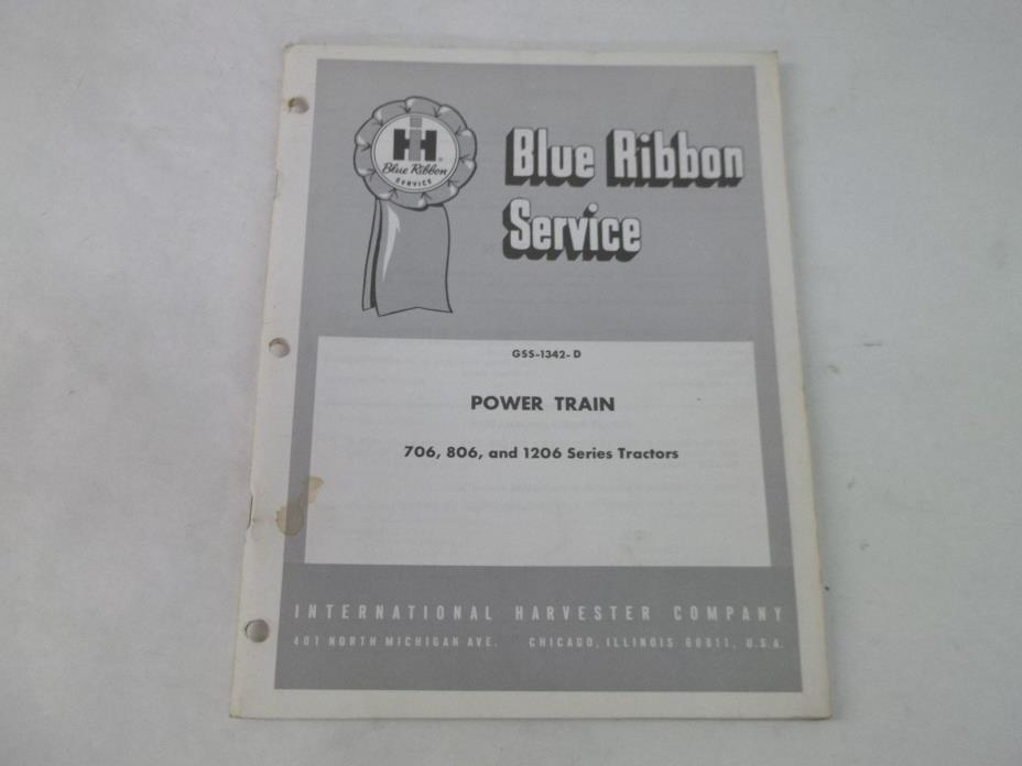 International Harvester 706 806 1206 Series Tractor Power Train Service Manual