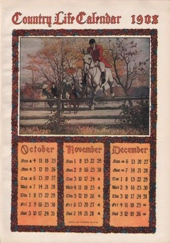 1908 COUNTRY LIFE CALENDAR JUMPING HORSE HARVEST RIDE 8964