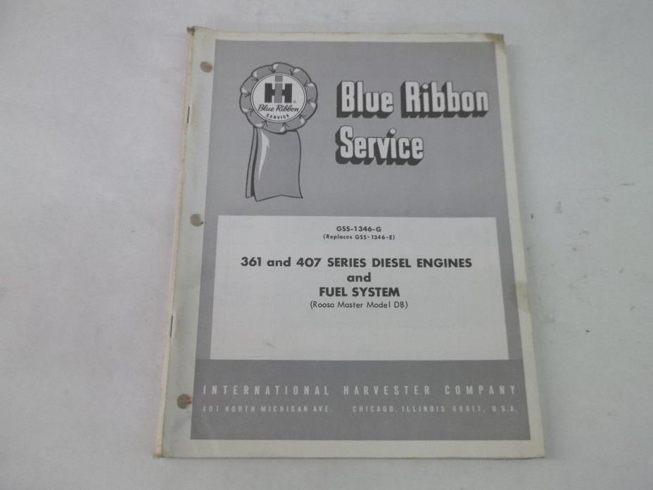 International Harvester 361 407 Series Diesel Engine and Fuel Sys Service Manual