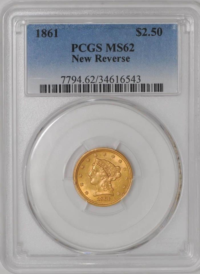 1861 $2 1/2 Gold Liberty New Reverse MS62 PCGS