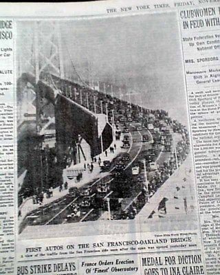 SAN FRANCISCO-OAKLAND BAY BRIDGE Franklin D. Rooosevelt OPENING 1936 Newspaper