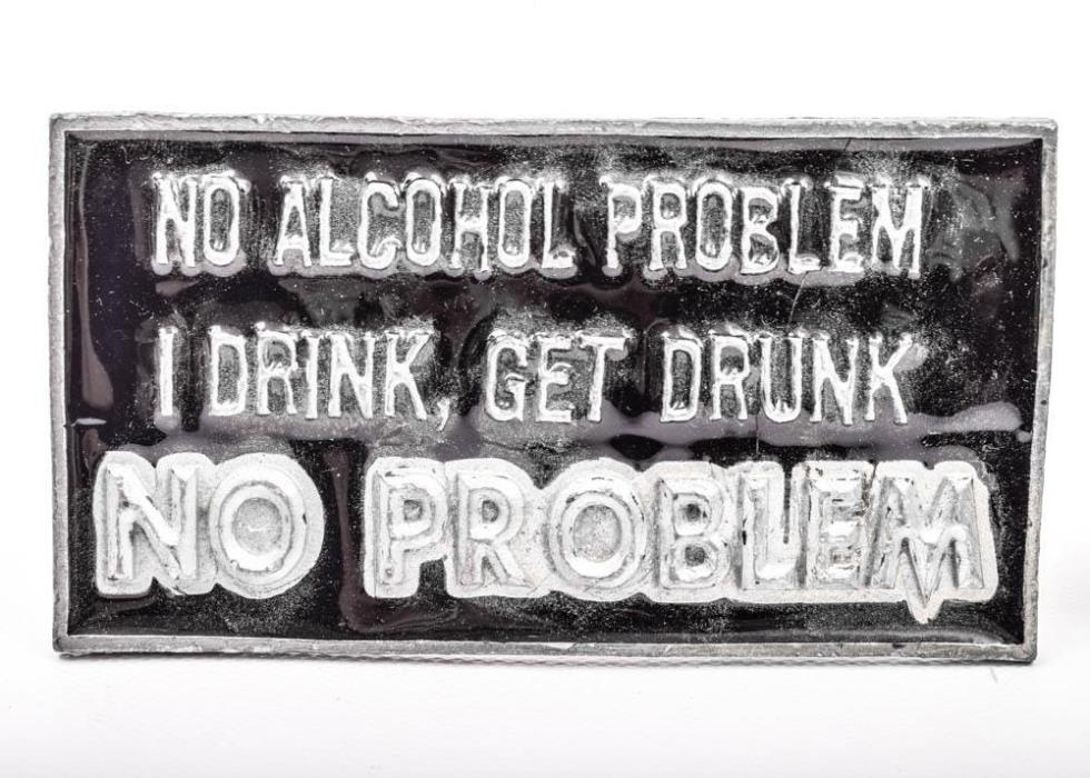 No Alcohol Problem I Drink, Get Drunk NO PROBLEM Vintage Belt Buckle Unbranded