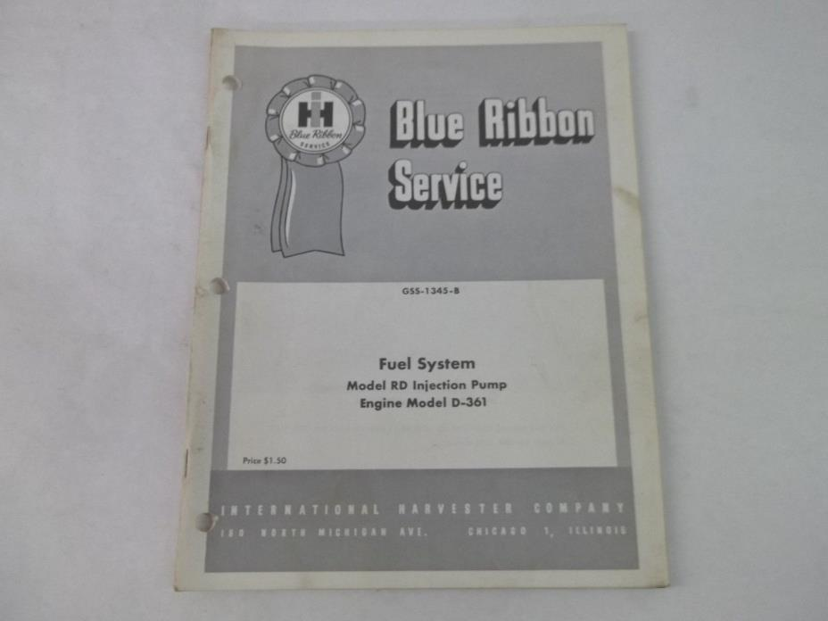 International Harvester Engine Model D-361 Fuel System Service Manual