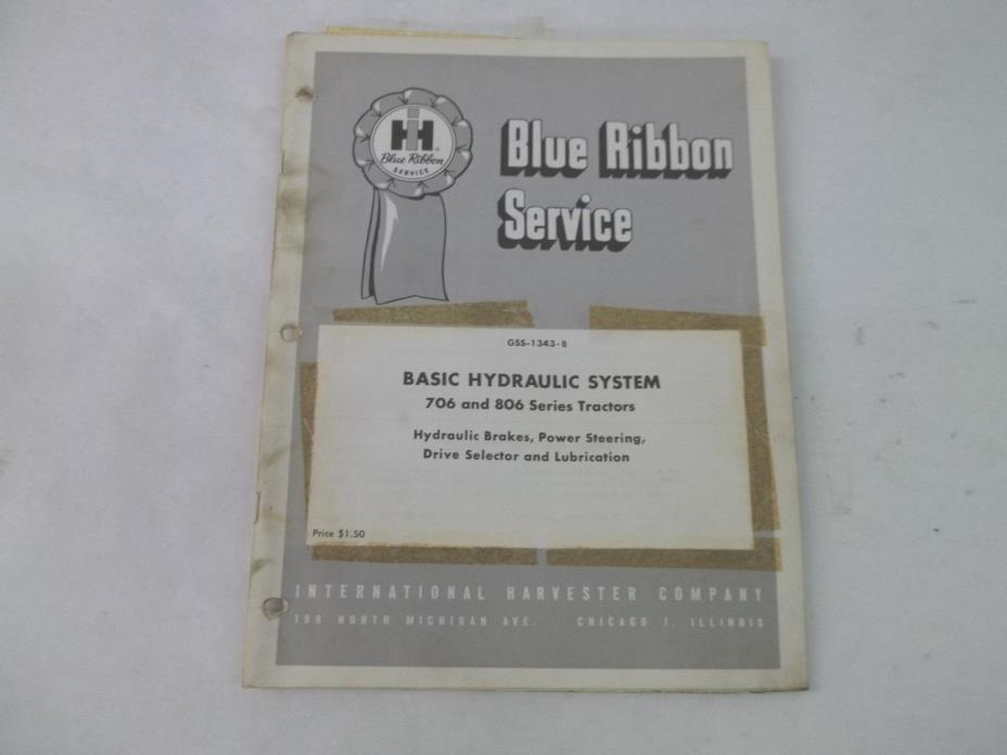 International Harvester 706 806 Tractors Basic Hydraulic Systems Service Manual