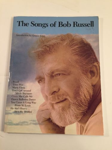 The Songs of Bob Russell, introduction by Quincy Jones