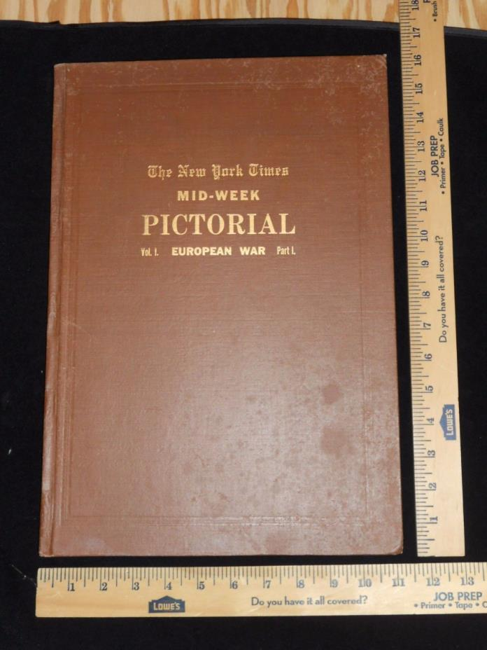 1915 MID-WEEK Pictorial New York Times Vol.1 EUROPEAN WAR Part 1