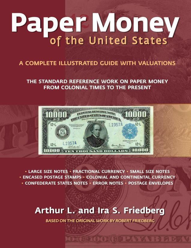 NEW Friedberg Paper Money of the United States 21st Edition Hardbound FREE Ship