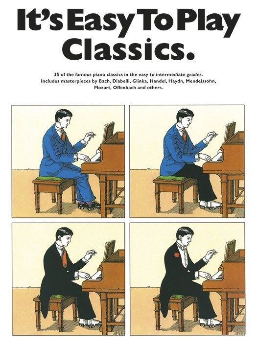 It's Easy To Play Classics 35 Famous Piano Classics Bach Handel Mozart Offenbach