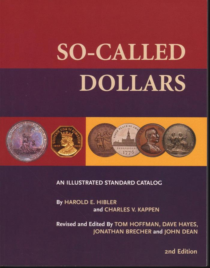 So-Called Dollars Illustrated Standard Catalog 2ndEd NEW Book Hibler + Kappen HK