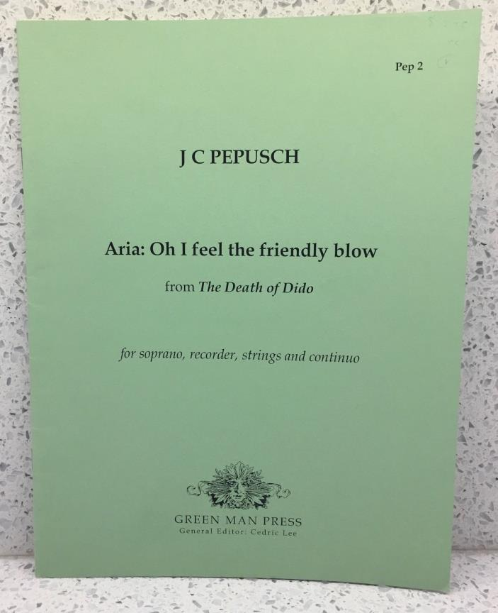 PEPUSCH Opera Aria: Oh, I feel the friendly blow from The Death of Dido SOPRANO