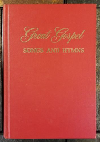 Great Gospel Songs and Hymns (Shape Note Only) Bill Gaither Praise Songbook 1976