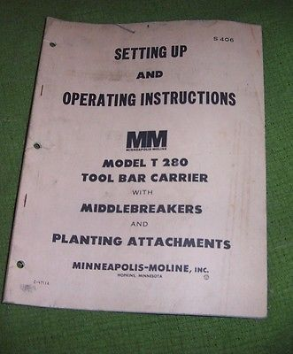 MINNEAPOLIS MOLINE MODEL T 280  SETTING  UP OPERATING INSTRUCTIONS