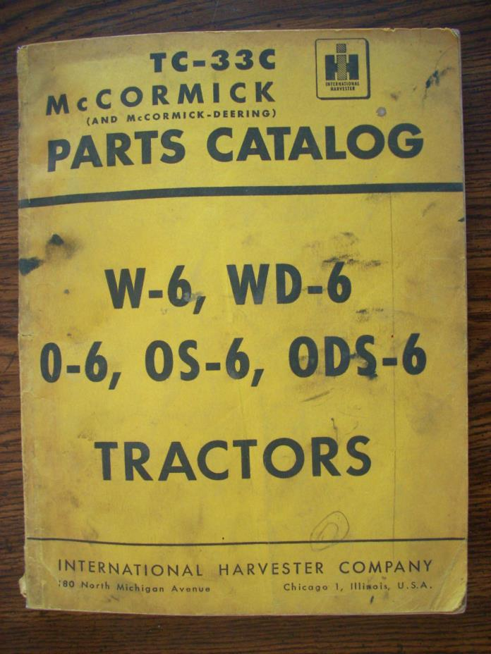 IH Farmall Mccormick International W6 WD6 O6 OS6 ODS6 Parts Manual