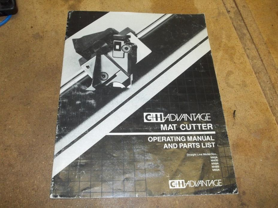 C & H   Mat Cutter Operating Manual And Part List