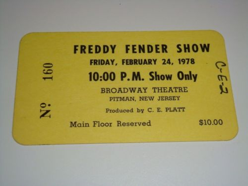 FREDDY FENDER 1978 AUTOGRAPHED UNUSED CONCERT TICKET SIGNED BROADWAY THEATRE USA