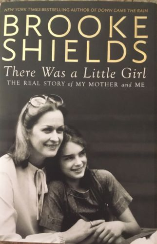 Brooke Shields Hardcover Book  There Was A Little Girl