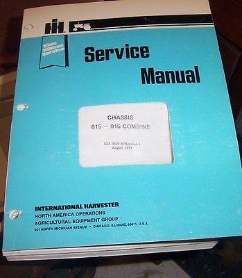 IH BLUE RIBBON SERVICE MANUAL INTERNATIONAL 815 915 COMBINE  GSS-1407