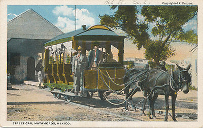 Matamoras Mexico * Horse Drawn Street Car ca. 1915 * Trolley