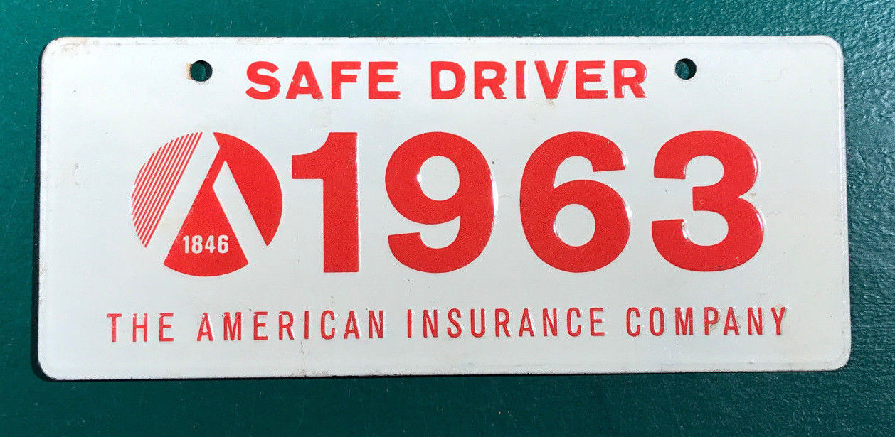1963 American Insurance Company Safe Driver Miniature Bicycle License Plate