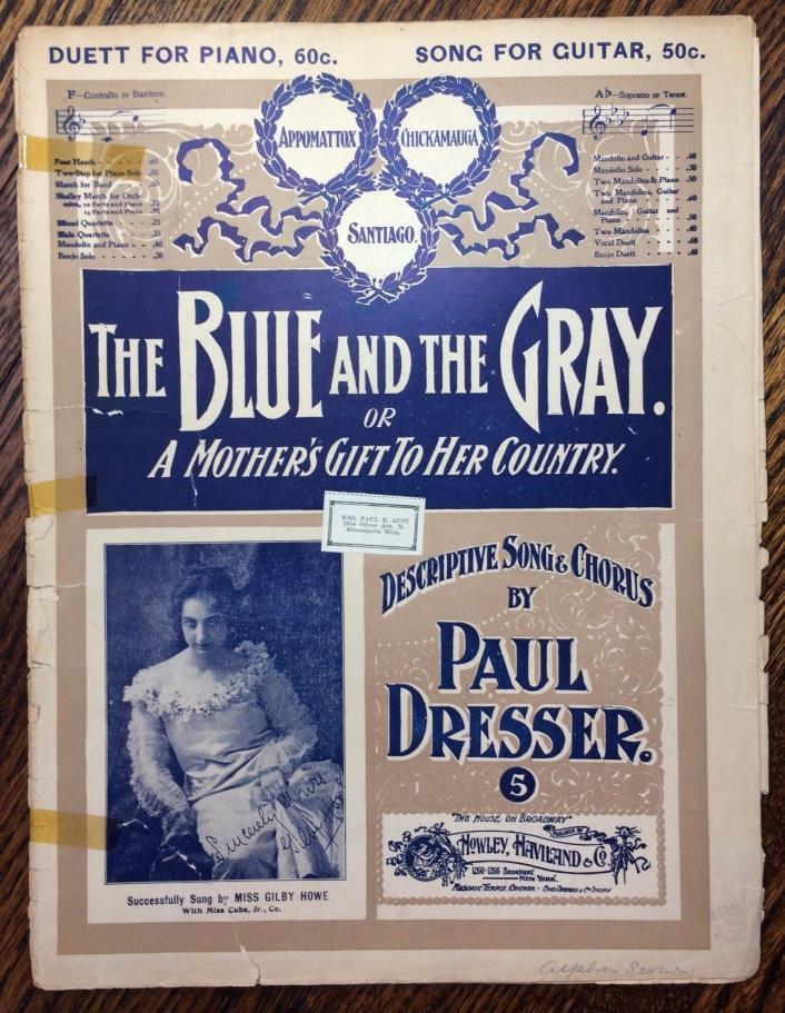 1900 Antique Original BLUE & GRAY CIVIL WAR Sheet Music Paul Dresser