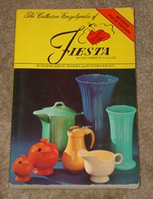 The Collectors Encyclopedia of Fiesta Revised Fifth Edition by Huxford 1984 #2