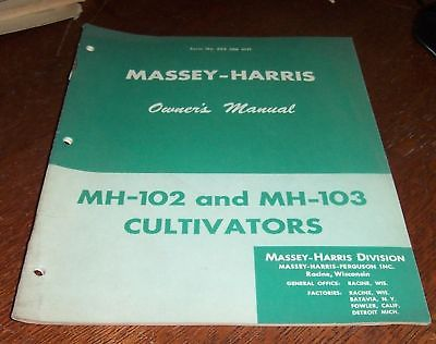 MASSEY HARRIS MH 102  MH 103  CULTIVATOR OWNERS MANUAL